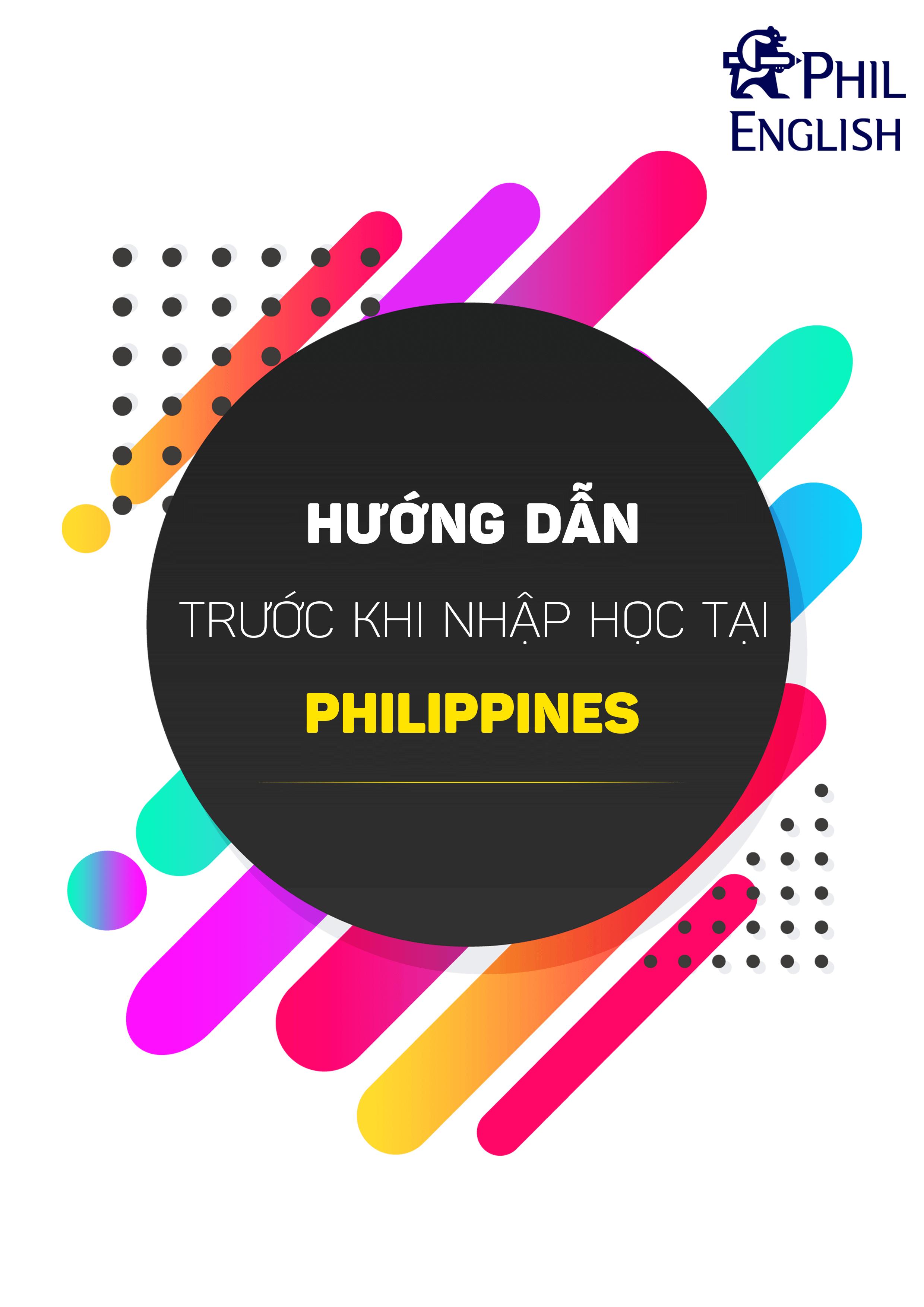 huong-dan-truoc-khi-nhap-hoc-tai-philippines-1